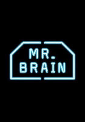 MR. BRAIN's Poster