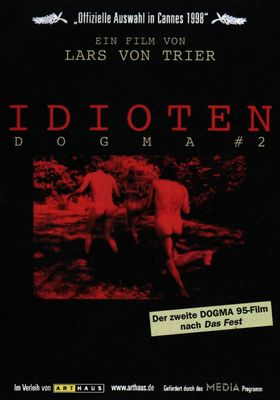 The Idiots's Poster