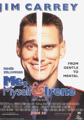Me, Myself & Irene's Poster