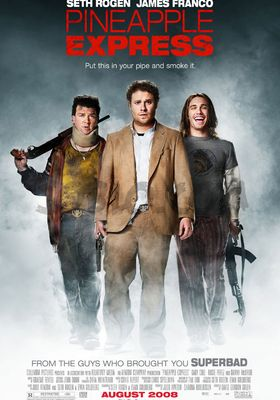 Pineapple Express's Poster
