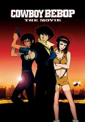 Cowboy Bebop: The Movie's Poster