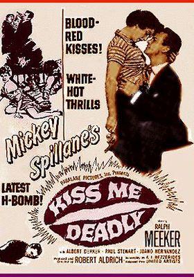 키스 미 데들리의 포스터
