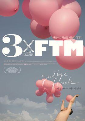 3xFTM's Poster