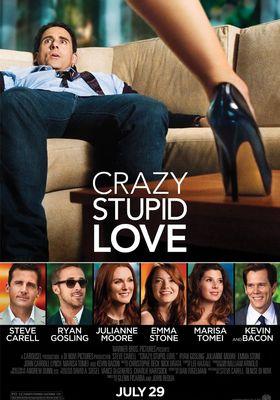 Crazy, Stupid, Love.'s Poster