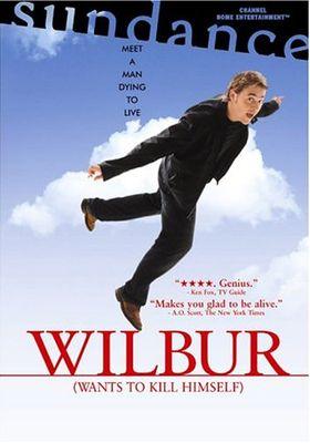 Wilbur Wants to Kill Himself's Poster