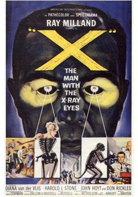 X: The Man with the X-Ray Eyes's Poster