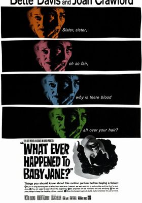 What Ever Happened to Baby Jane?'s Poster