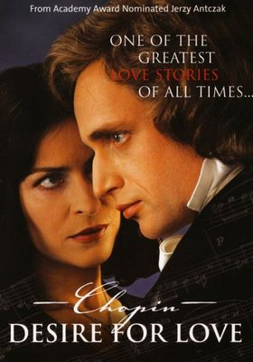 CHOPIN: DESIRE FOR LOVE's Poster