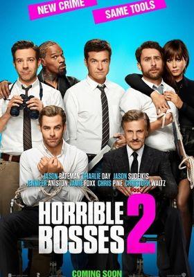 Horrible Bosses 2's Poster
