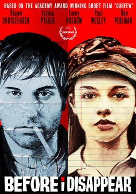 Before I Disappear's Poster