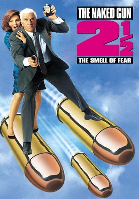 The Naked Gun 2 1/2: The Smell of Fear's Poster