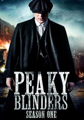 Peaky Blinders Season 1's Poster