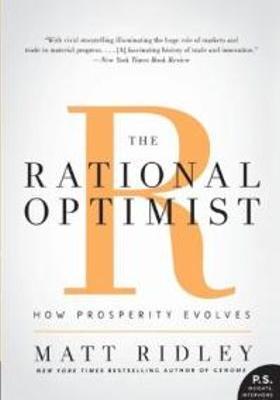 The Rational Optimist: How Prosperity Evolves's Poster