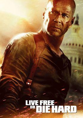 Live Free or Die Hard's Poster