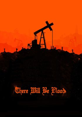 There Will Be Blood's Poster