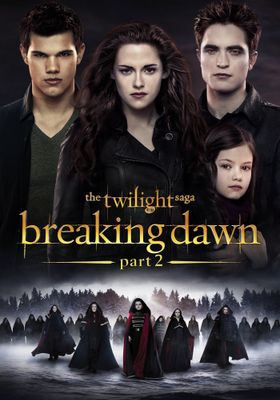 The Twilight Saga: Breaking Dawn - Part 2's Poster