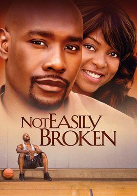 Not Easily Broken's Poster
