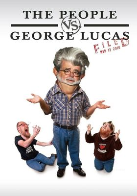 The People vs. George Lucas's Poster
