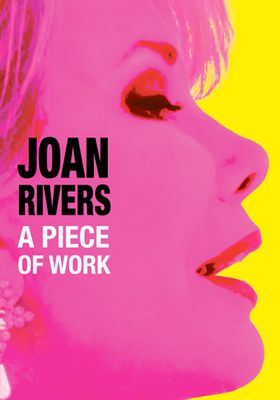 Joan Rivers: A Piece of Work's Poster