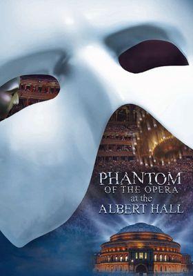 The Phantom of the Opera at the Royal Albert Hall's Poster