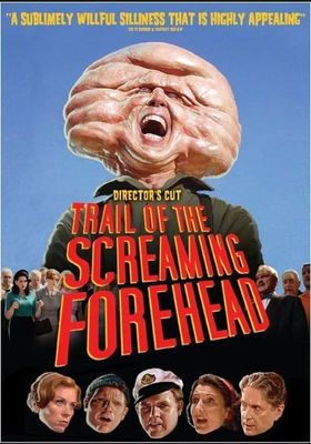 Trail of the Screaming Forehead's Poster
