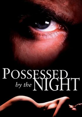 Possessed by the Night's Poster