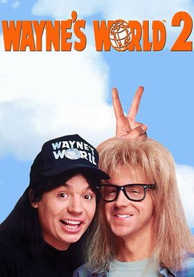 Wayne's World 2's Poster