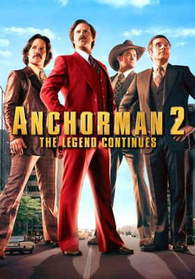 Anchorman 2: The Legend Continues's Poster