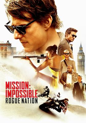 Mission: Impossible - Rogue Nation's Poster