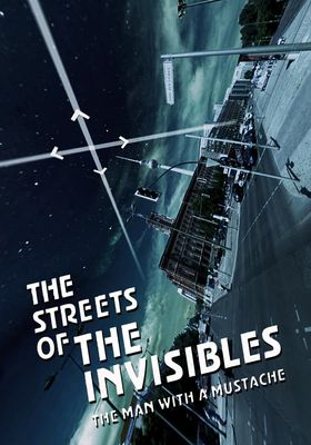 The Streets of the Invisibles's Poster