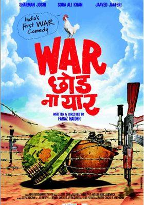 War Chod Na Yaar's Poster