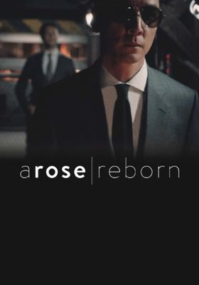 A Rose Reborn의 포스터