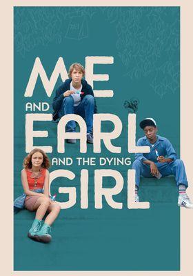 나와 친구, 그리고 죽어가는 소녀의 포스터