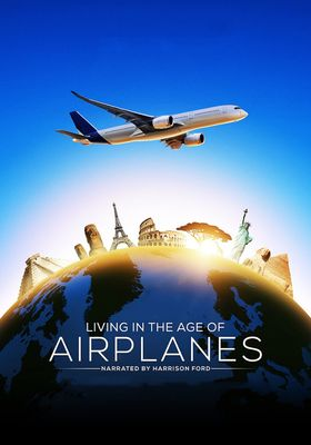 Living in the Age of Airplanes's Poster