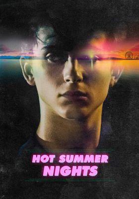 Hot Summer Nights's Poster