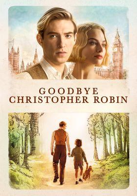 Goodbye Christopher Robin's Poster