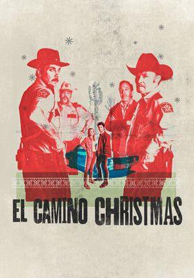El Camino Christmas's Poster
