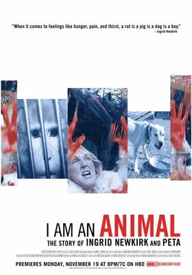 I Am an Animal: The Story of Ingrid Newkirk and PETA의 포스터