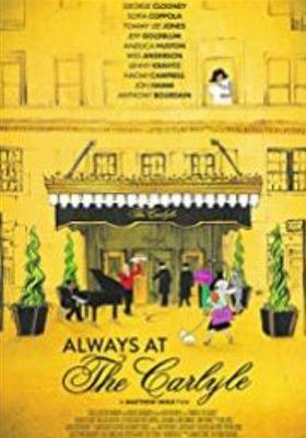 Always at The Carlyle's Poster