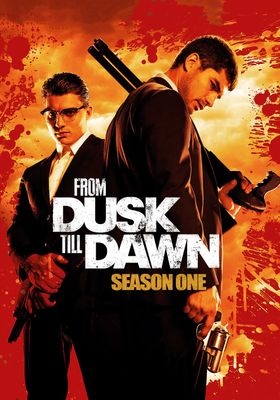 From Dusk till Dawn: The Series Season 1's Poster