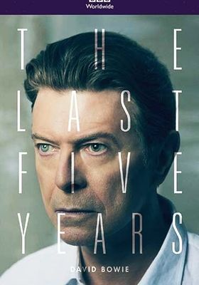 David Bowie: The Last Five Years's Poster