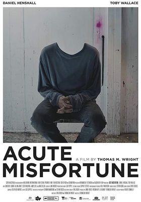 Acute Misfortune's Poster