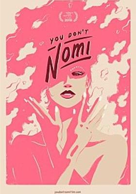 You Don't Nomi's Poster