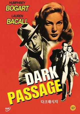 Dark Passage's Poster