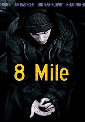 『8 Mile』のポスター