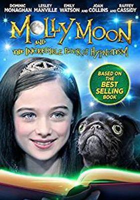 『Molly Moon and the Incredible Book of Hypnotism』のポスター