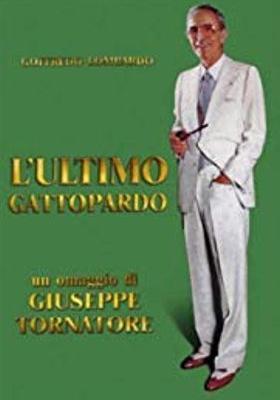 L'ultimo gattopardo: Ritratto di Goffredo Lombardo's Poster