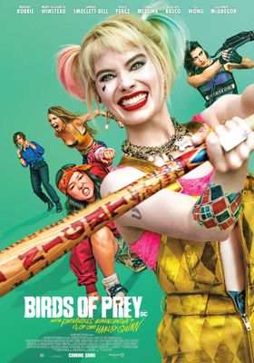 Birds of Prey: And the Fantabulous Emancipation of One Harley Quinn's Poster
