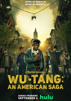 Wu-Tang: An American Saga's Poster
