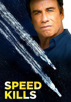 Speed Kills's Poster